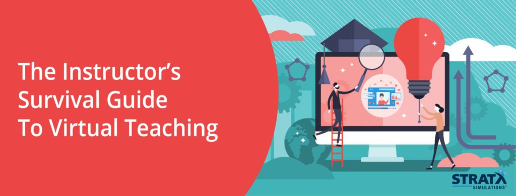 The Instructor Survival Guide To Virtual Teaching